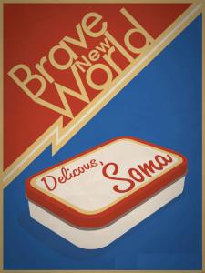 BraveNewWorldDeliciousSoma
