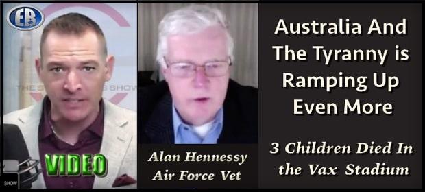Three Kids Dead After Mass Vax in Australia - Aussie Vet Updates Stew Peters  [VIDEO]   Europe Reloaded